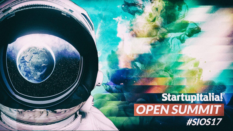 StartupItalia! Open Summit 2017: andare oltre i confini con i principali innovatori italiani