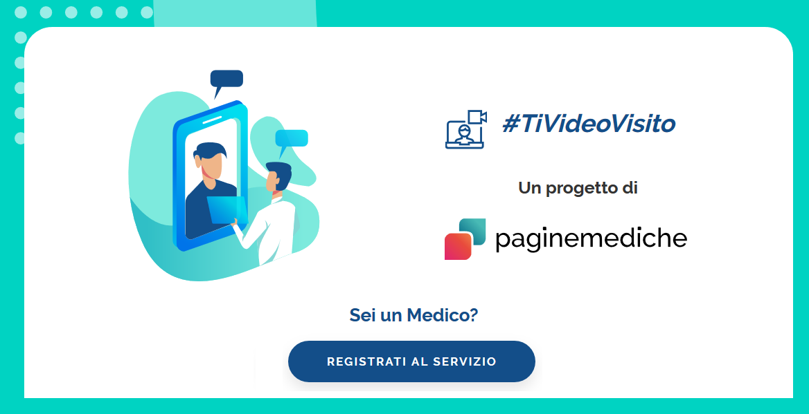 Emergenza Coronavirus: parte la campagna #TiVideoVisito con Paginemediche.it