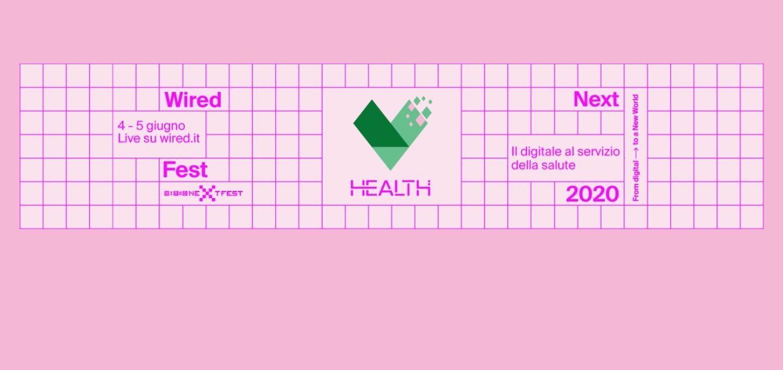 Wired Next Fest: si parte con Wired Health